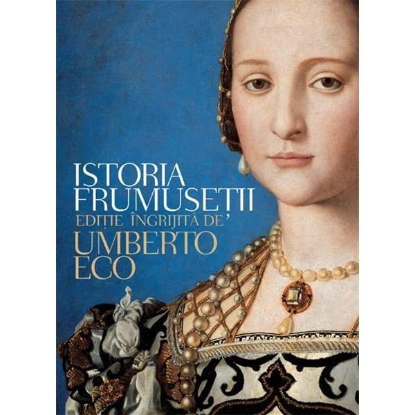 Istoria frumusetii de Umberto Eco 0
