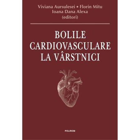 Bolile cardiovasculare la varstnici de Viviana Aursulesei, Florin Mitu, Ioana Dana Alexa [0]