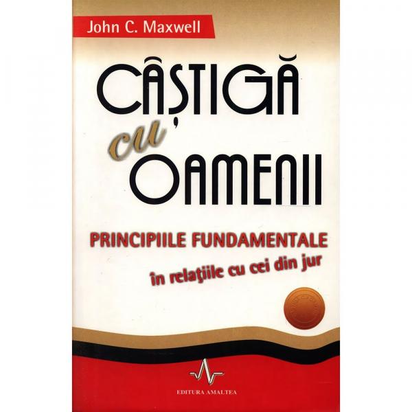 Castiga cu oamenii de John C. Maxwell 0