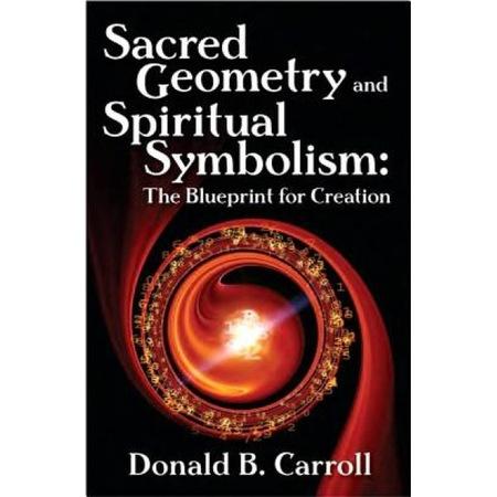 Sacred Geometry and Spiritual Symbolism de Donald B. Carroll [0]