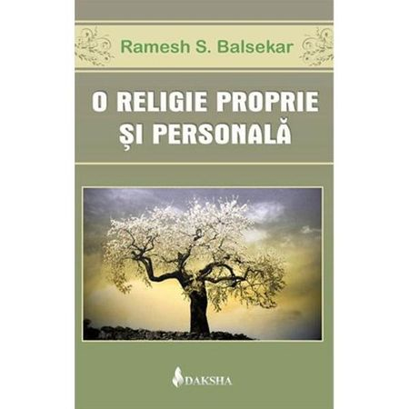 O Religie Proprie si Personala de Ramesh S. Balsekar [0]