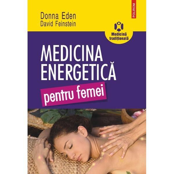 Medicina energetica pentru femei 0