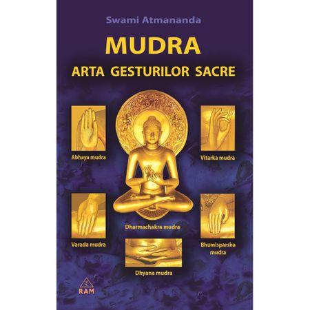 Mudra - Arta gesturilor sacre de Swami Atmananda 0
