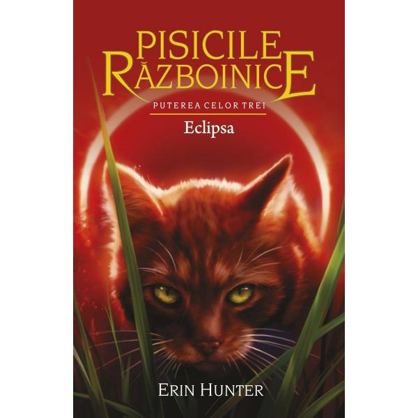 pisicile razboinice  puterea celor trei volumul 16 eclipsa de erin hunter 0