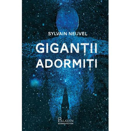 Gigantii adormiti - Sylvain Neuvel 0