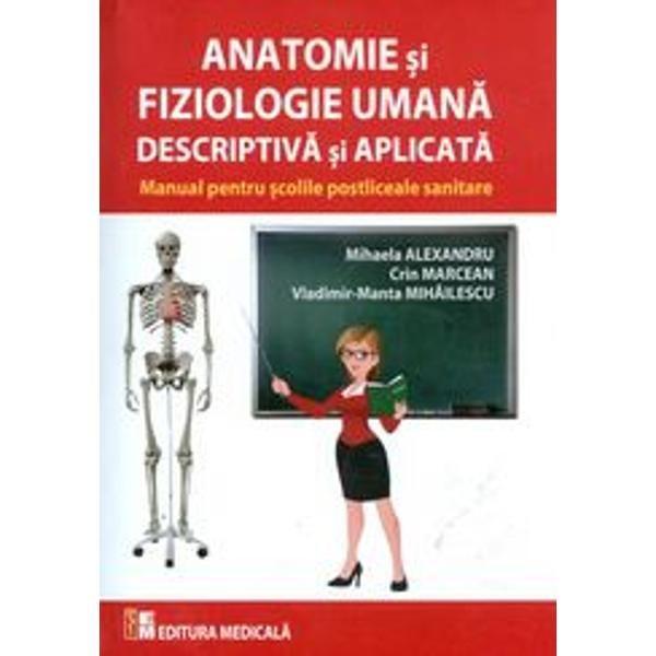 Anatomie si fiziologie umana descriptiva si aplicata [0]