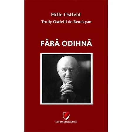 Fara odihna de Hillo Ostfeld, Trudy Ostfeld de Bendayan [0]