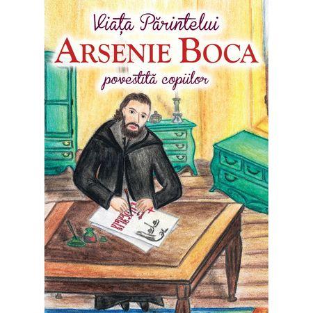 Parintele Arsenie Boca - Viata Povestita Copiilor de Andreea Nemes [0]
