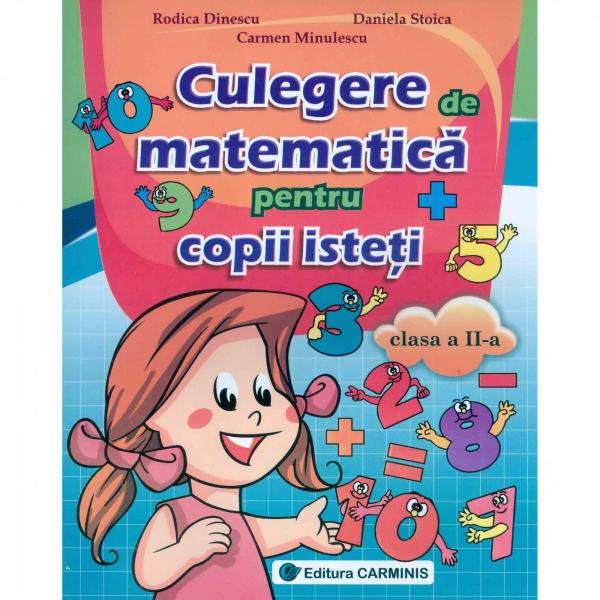 Culegerea de matematica pentru copii isteti - Clasa a II-a 0