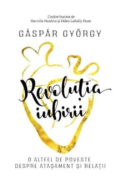 Revolutia iubirii de Gaspar Gyorgy 0