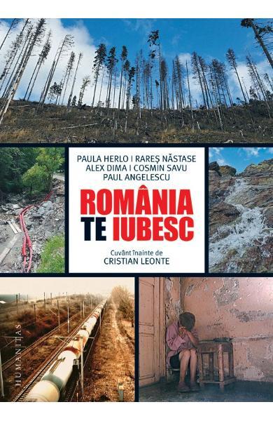 Romania, te iubesc! de Paul Angelescu, Alex Dima, Paula Herlo, Rares Nastase, Cosmin Savu