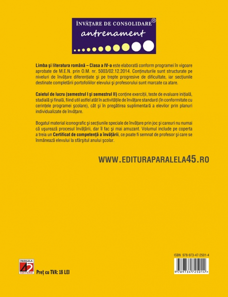 LIMBA SI LITERATURA ROMANA – CONSOLIDARE. MODALITATI DE LUCRU DIFERENTIATE. CLASA A IV-A de BERECHET Daniela;BERECHET Florian 1