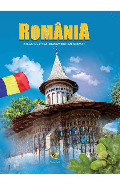 Romania. Atlas ilustrat bilingv roman-german 0