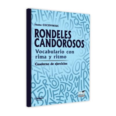 Rondeles candorosos. Vocabulario con rima y ritmo - Ioana Cecovniuc [0]