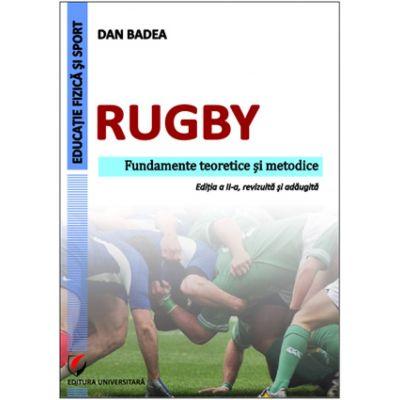Rugby. Fundamente teoretice si metodice de Dan Badea [0]