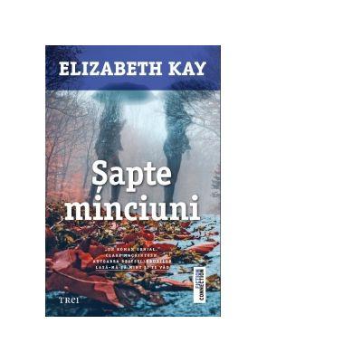 Sapte minciuni de Elizabeth Kay [0]