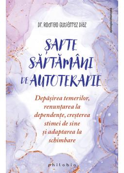 Sapte saptamani de autoterapie de Rodrigo Gutierrez Diaz 0