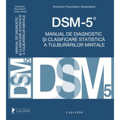 DSM-5, Manual de Diagnostic si Clasificare Statistica a Tulburarilor Mintale [0]