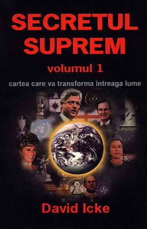 Secretul Suprem Vol.1 de David Icke 0