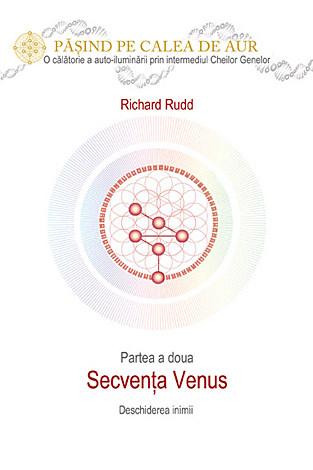 Cheia genelor: calea de aur - secventa Venus de Richard Rudd 0