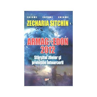Sfarsitul lumii 2012-Armaghedon de Zecharia Sitchin [0]