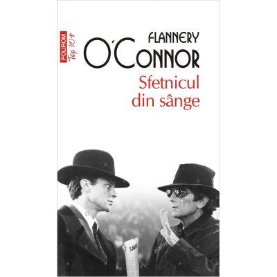 Sfetnicul din sange (Top 10+) de Flannery O'Connor [0]