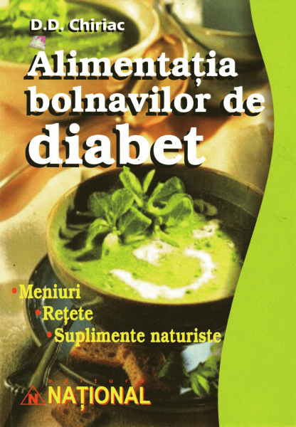 alimentatia bolnavilor de diabet de d d chiriac 0