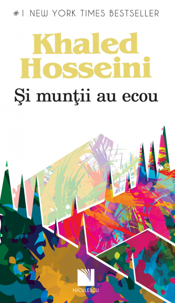 Si muntii au ecou de Khaled Hosseini 0