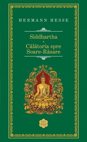 Siddhartha. Calatoria spre Soare-Rasare [0]
