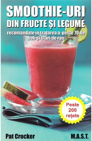 Smoothie-uri din fructe si legume de Pat Crocker 0