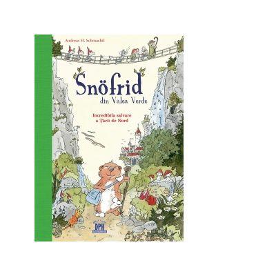 Snofrid din Valea Verde de Andreas H. Schmachtl [0]