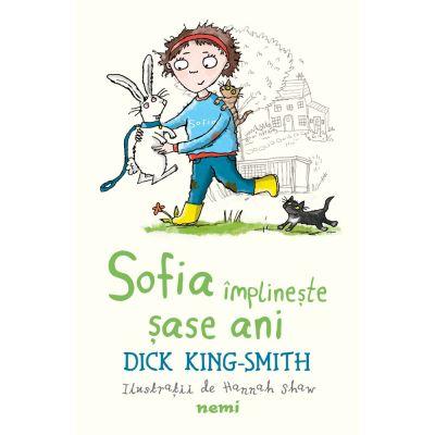 Sofia implineste sase ani de Dick King Smith [0]
