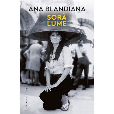 Sora lume de Ana Blandiana [0]