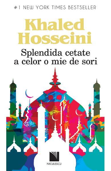 Splendida cetate a celor o mie de sori de Khaled Hosseini [0]