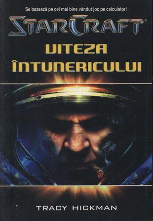 StarCraft 3. Viteza intunericului de Tracy Hickman 0