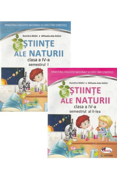 Stiinte ale naturii. Manual pentru clasa a IV-a, partea I + partea a II-a de Mihaela-Ada Radu, Dumitra Radu 0