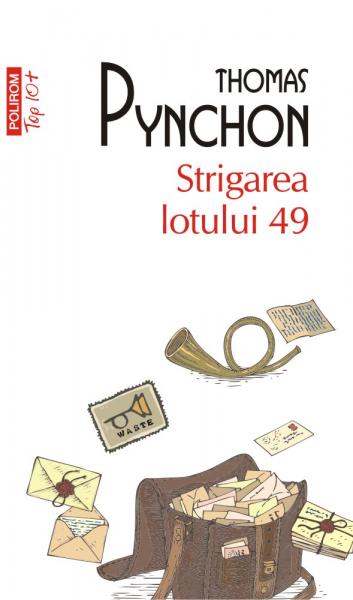 Strigarea lotului 49 Thomas Pynchon 0