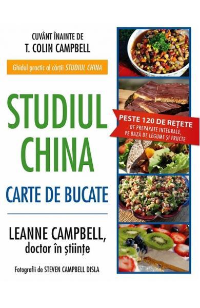 Studiul China. Carte de bucate de LeAnne Campbell 0