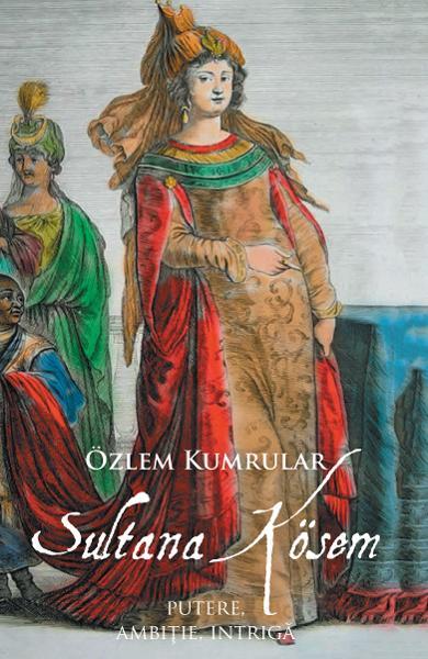 Sultana Kosem de Ozlem Kumrular 0