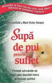 Supa de pui pentru suflet de Jack Canfield, Mark Victor Hansen
