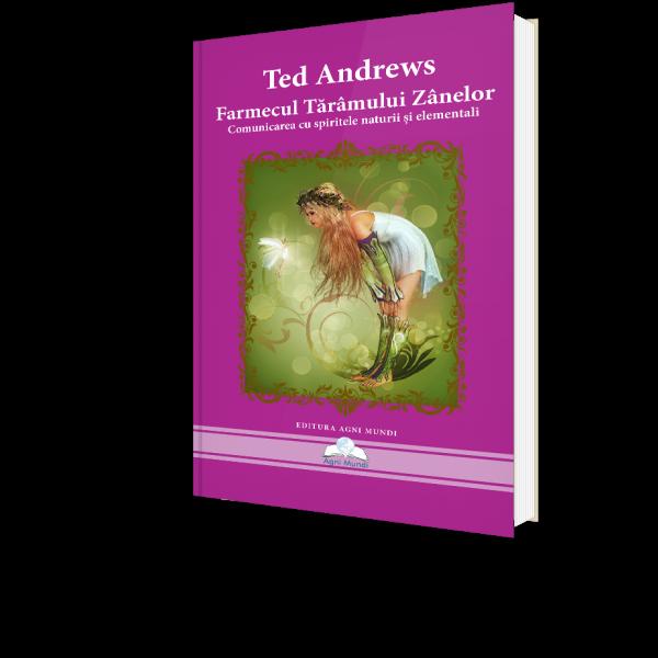 Farmecul Taramului Zanelor de Ted Andrews [0]