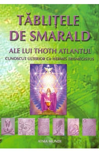 Tablitele de smarald ale lui Thoth Atlantul de Hermes Trismegistus 0