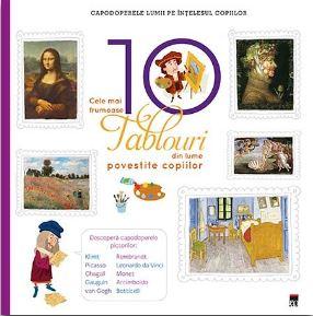 Cele mai frumoase 10 tablouri din lume povestite copiilor (Larousse) 0