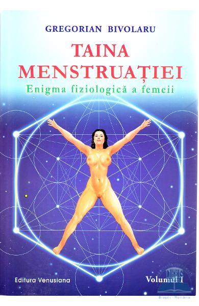Taina menstruatiei 1+2 de Gregorian Bivolaru