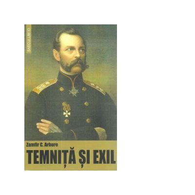 Temnita si exil de Zamfir C. Arbore [0]