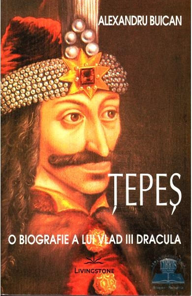 Tepes o biografie a lui Vlad III Dracula 0