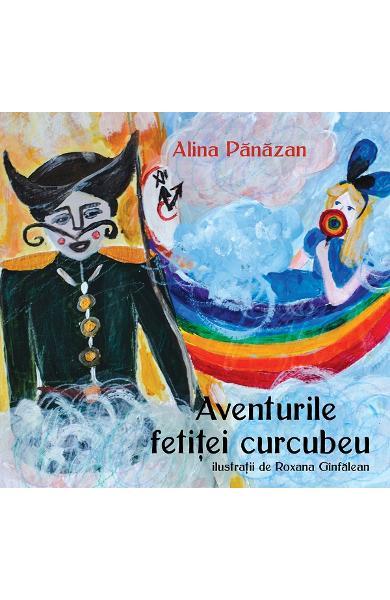 Aventurile Fetitei-Curcubeu de Alina Panazan [0]