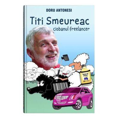 Titi Smeureac, ciobanul freelancer - Bookzone [0]