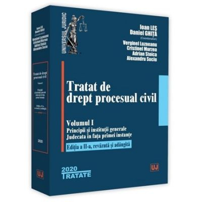 Tratat de drept procesual civil. Volumul I. Editia a 2-a de Ioan Les [0]