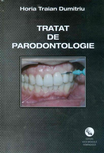 Tratat de parodontologie de Horia Traian Dumitru 0